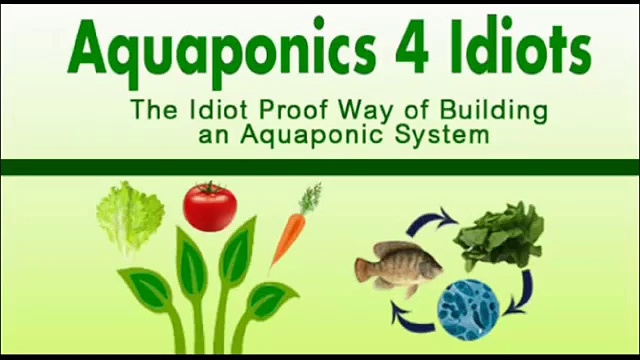 Aquaponics 4 Idiots Reviews-Know What's Good And Bad