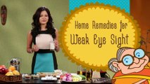 Weak Eye Sight - Ayurvedic Home Remedies To Improve Eyesight - Natural Remedy for Vision