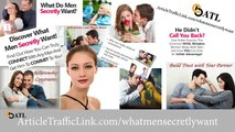 What men really secretly want - Be irresistible to men