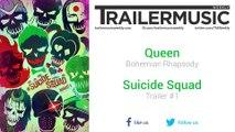 Suicide Squad - Trailer #1 Music (Queen - Bohemian Rhapsody)
