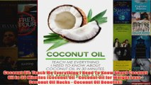 Download PDF  Coconut Oil Teach Me Everything I Need To Know About Coconut Oil In 30 Minutes Coconut FULL FREE