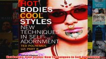 Download PDF  Hot Bodies Cool Styles New Techniques in Self Adornment FULL FREE