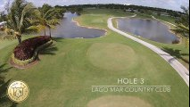 Golf Hole Description 3 - Video by Lago Mar Country Club
