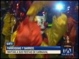 Parroquias y barrios de Quito invitan a sus fiestas por Carnaval