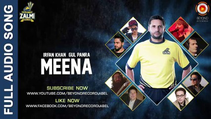 Meena - Gul Panra & Irfan Khan - Peshawar Zalmi Song - PSL 2016 Beyond Records  Beyond Records
