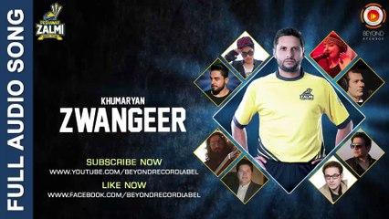Zwangeer - Khumariyaan - Peshawar Zalmi Songs - PSL 2016