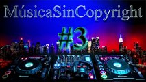 Top 5 - Música Sin Copyright | MSC - 2015 | La Mejor Musica Sin Copyright #1