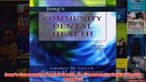 FREE PDF  Jongs Community Dental Health 5e Community Dental Health  Jongs FULL DOWNLOAD