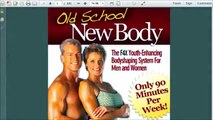 Old School New Body Workout - How Do I Start - Old School New Body. Review of Old School New BODY