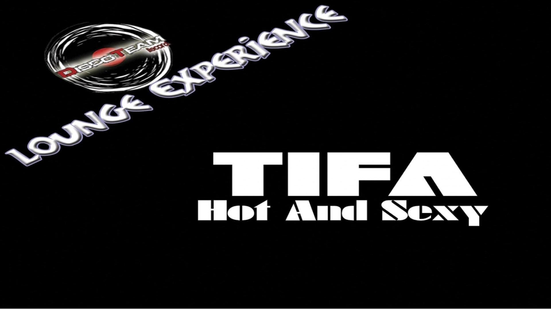TIFA - HOT AND SEXY (Full album)