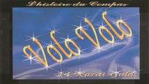 Volo Volo - Bagaille La Dominém (L'histoire du compas 14 Karat Gold)