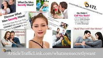 Be Irresistible to Men - What Men Secretly Want