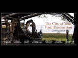 The City of Your Final Destination - Trailer