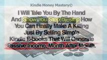Kindle Money Mastery: High Converting Amazon Kindle Program