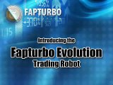 FAPTURBO Evolution First Real Money Forex Trading Robot | Automated Forex Trading on AutoPilot