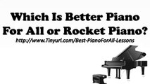 Piano For All or Rocket Piano | Piano For All vs Rocket Piano