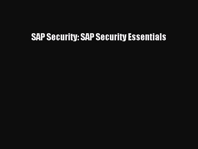 [PDF Download] SAP Security: SAP Security Essentials [Download] Online