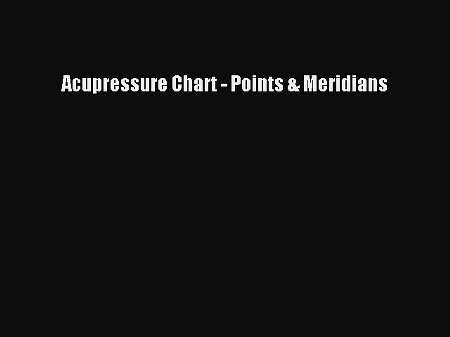 Acupressure Chart - Points & Meridians Free Download Book