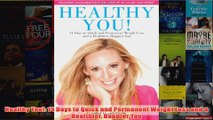 Download PDF  Healthy You 14 Days to Quick and Permanent Weight Loss and a Healthier Happier You FULL FREE
