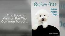 Bichon Frise Book Reviews   Bichon Frise Book   Bichon Frise Puppies   Bichon