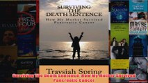Download PDF  Surviving The Death Sentence How My Mother Survived Pancreatic Cancer FULL FREE
