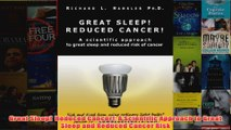 Download PDF  Great Sleep  Reduced Cancer A Scientific Approach to Great Sleep and Reduced Cancer FULL FREE