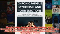 Download PDF  Chronic Fatigue Syndrome And Your Emotions How To Successfully Treat Chronic Fatigue FULL FREE