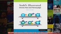 Download PDF  Stahls Illustrated Chronic Pain and Fibromyalgia FULL FREE
