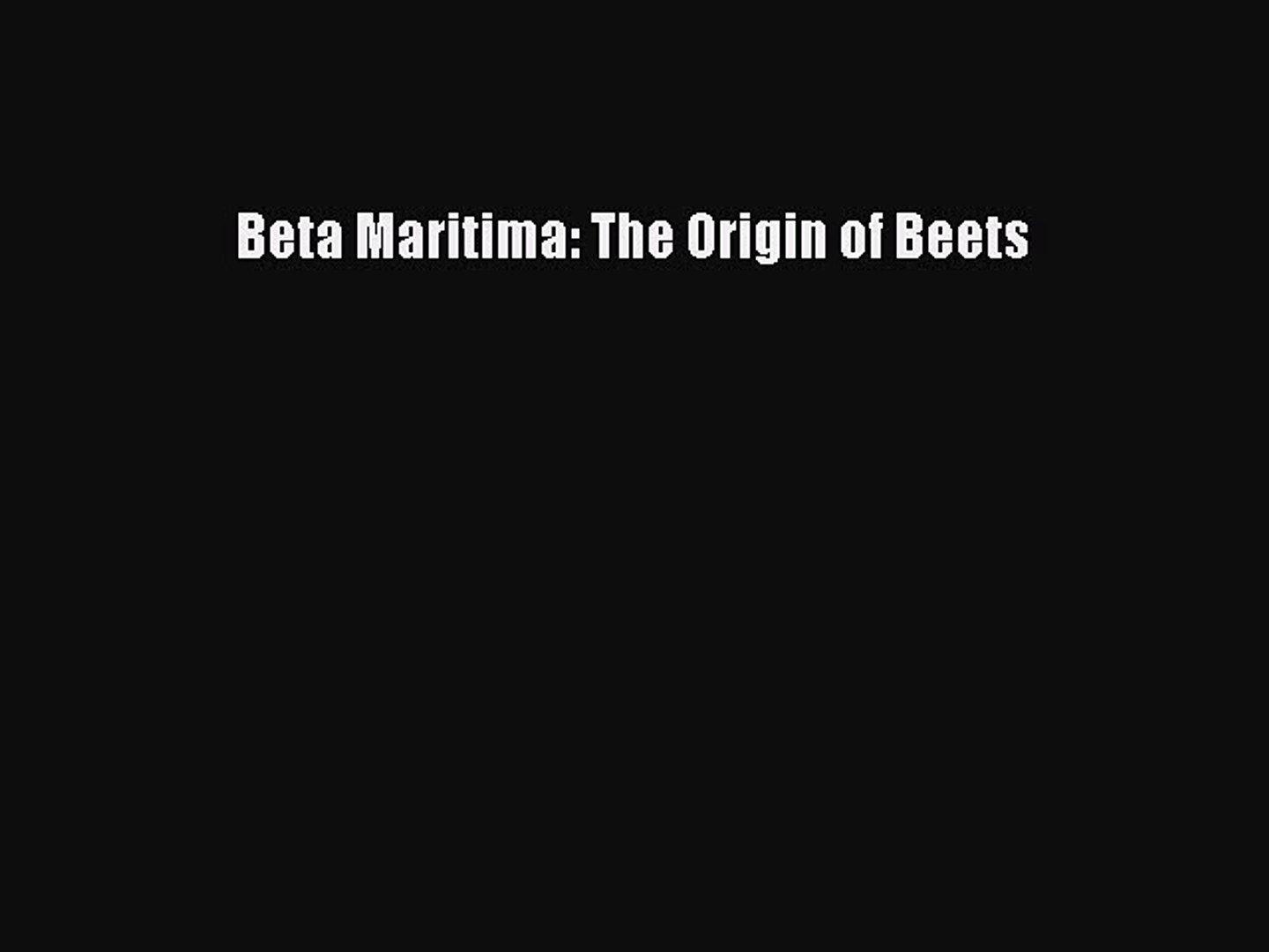 Beta Maritima: The Origin of Beets Free Download Book