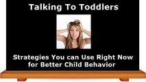 Talking To Toddlers | Parenting Tips For Toddlers | Behavior in Toddlers | How to Talk to Toddlers
