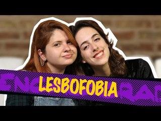 Lesbofobia | Encalacrada com Karol