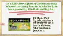 FX Childs Play Signals-FX Childs Play Signals Review Software Download