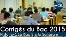 Bac 2015: corrigés vidéo Histoire Géographie Bac S « Le Sahara: ressources, conflits »