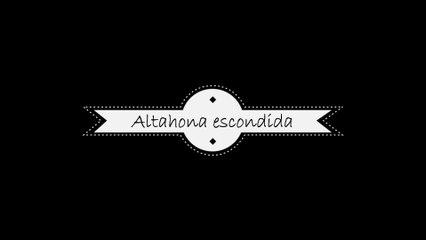 Altahona escondida