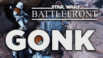 Hold the GONK - Star Wars Battlefront Gameplay