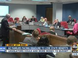 Arizona families facing deadline to lose state benefits