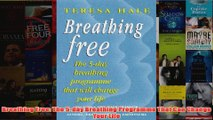 Download PDF  Breathing Free The 5day Breathing Programme That Can Change Your Life FULL FREE