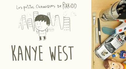 Les Petites Chroniques de Rakidd #08 : Kanye West