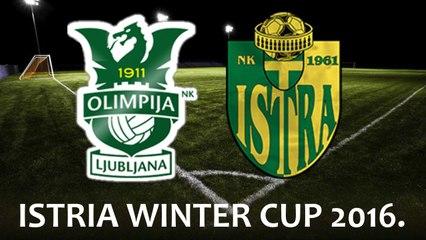 ISTRIA WINTER CUP 2016. - NK Olimpija Ljubljana vs NK Istra Pula 1961