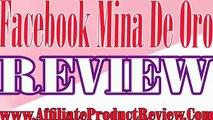 Facebook Mina De Oro REVIEW-Facebook Mina De Oro REVIEWS-Facebook Mina De Oro
