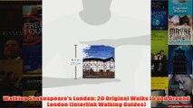 Download PDF  Walking Shakespeares London 20 Original Walks in and Around London Interlink Walking FULL FREE