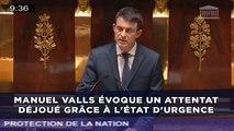 Manuel Valls évoque un attentat déjoué grâce à l'état d'urgence