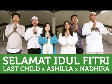 Ucapan Official Selamat Iedul Fitri 1436 H (Last Child, Ashilla, Nadhira)  | Video Moge Series
