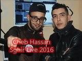 Cheb Hassan Sghir Live 2016 by Rai Algerien 2016