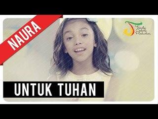 Naura - Untuk Tuhan   Official Video Clip
