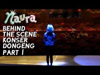 Naura - Behind The Scene Konser Dongeng Part 1