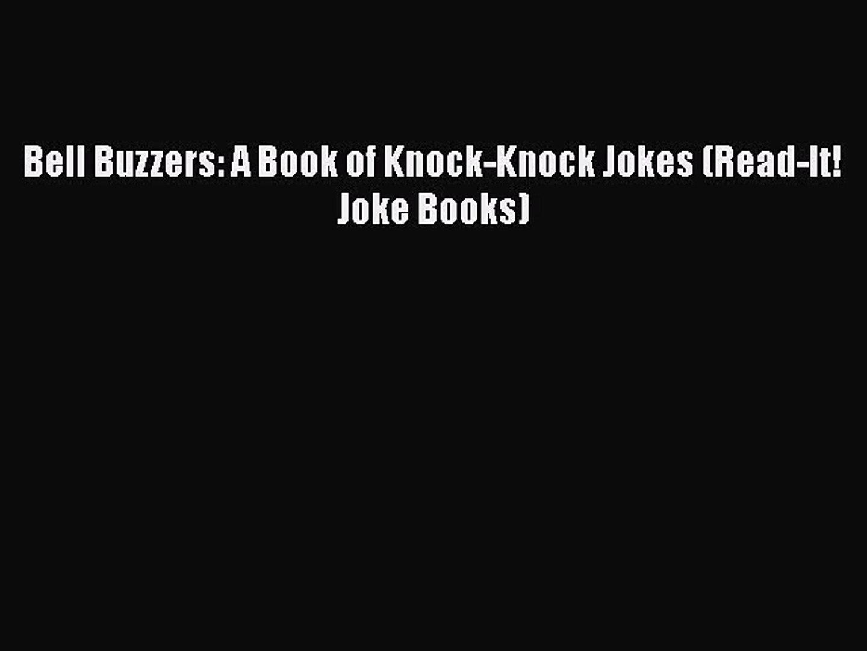 Bell Buzzers: A Book of Knock-Knock Jokes (Read-It! Joke Books)  Free Books