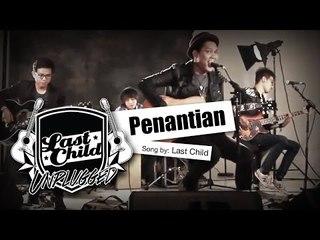 Last Child - Penantian (Unplugged)