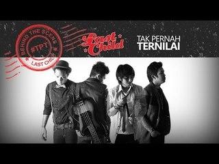 Last Child - Tak Pernah Ternilai (Behind The Scene Video) #TPT