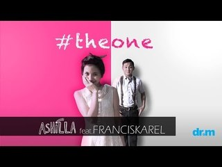 Ashilla feat. Francis Karel - The One (Official Music Video) | Beautiful Teenager
